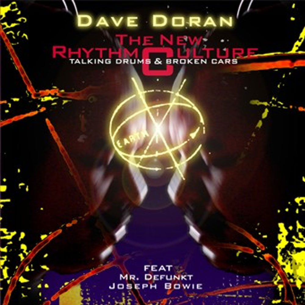 Dave Doran THE NEW RHYTHM CULTURE